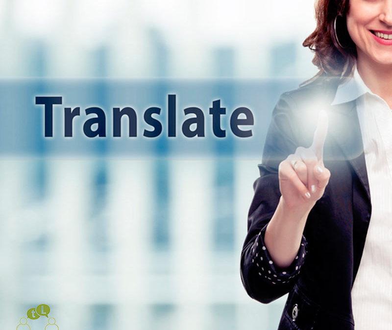 ¿Cómo elegir un buen servicio de traducción para empresas?